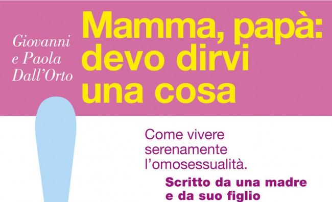 'Mamma, papà: devi dirvi una cosa': come vivere l'omosessualità